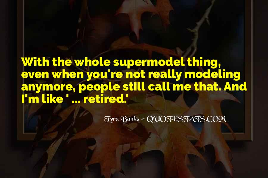I May Not Be A Supermodel Quotes #221572