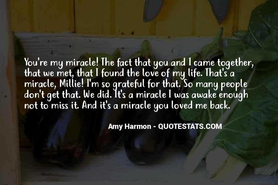 Top 66 I Met The Love Of My Life Quotes: Famous Quotes ...