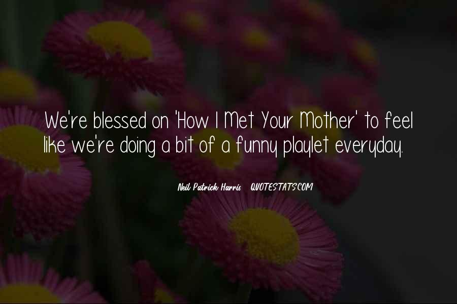 I Met Your Mother Quotes #1480328