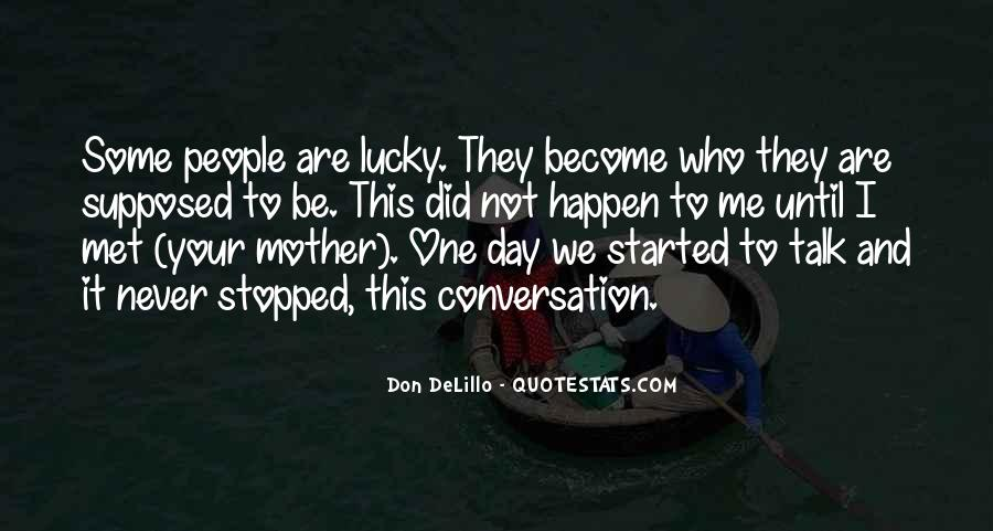 I Met Your Mother Quotes #470788