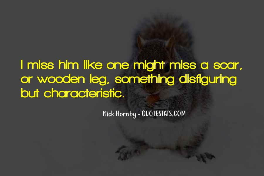 I Miss Him Like Quotes #1490264