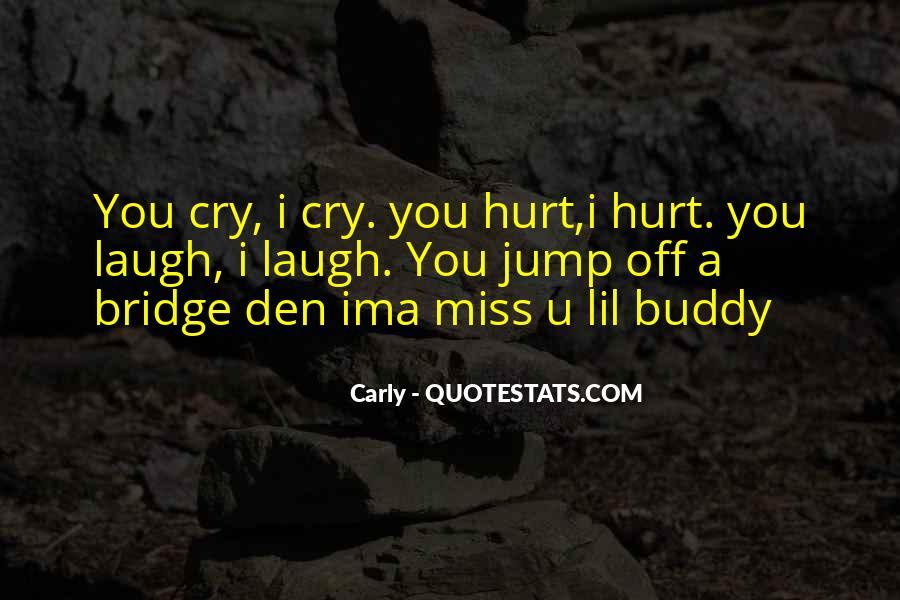 I Miss U Quotes #1560231