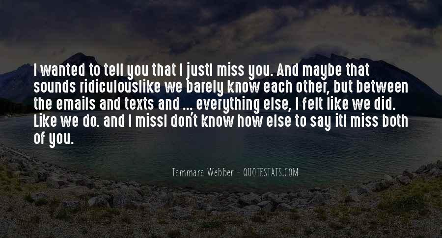 I Miss You Like A Quotes #732950
