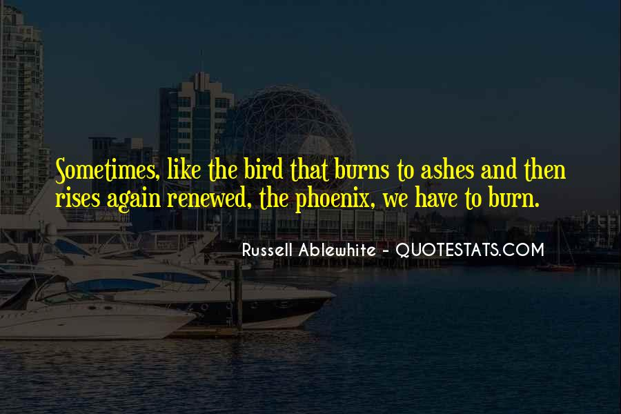 Quotes About The Bird Phoenix #458240