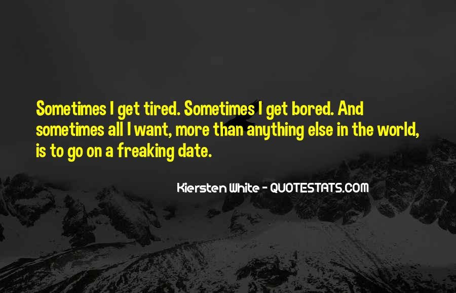I More Tired Than Quotes #1146347