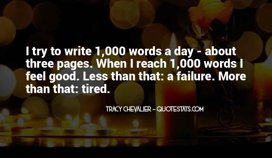 I More Tired Than Quotes #655730