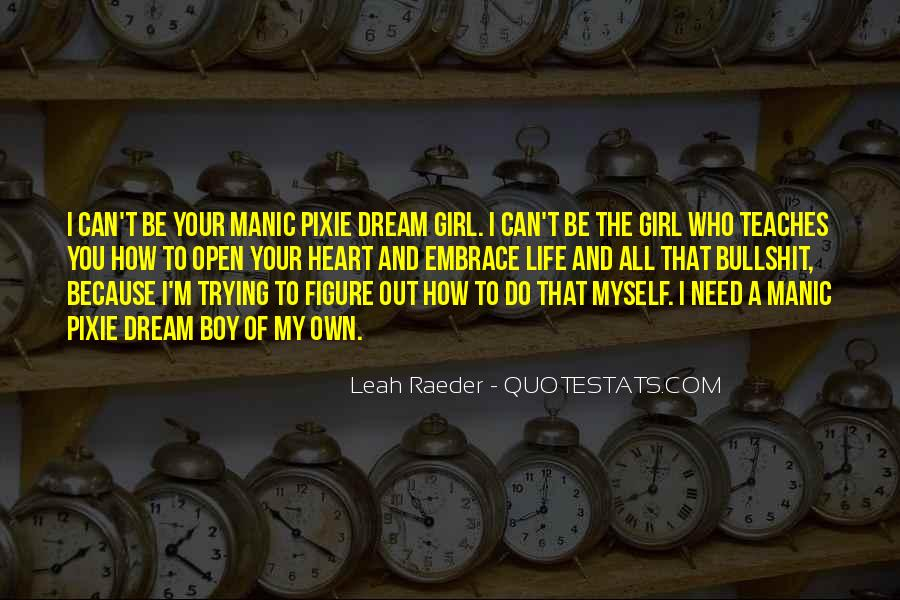 I Need A Girl Quotes #1582008