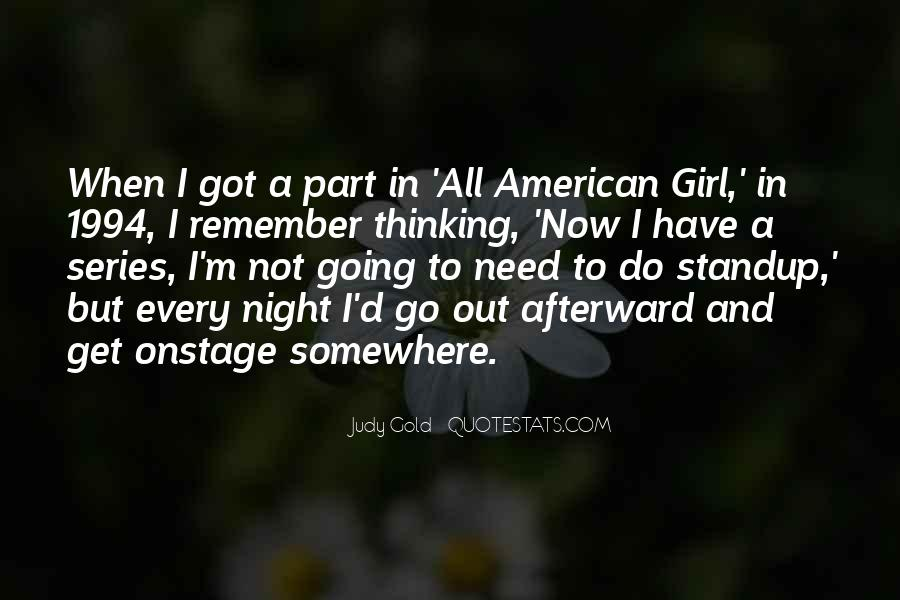 I Need A Girl Quotes #471887
