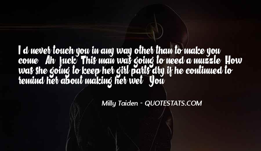 I Need A Girl Quotes #880147