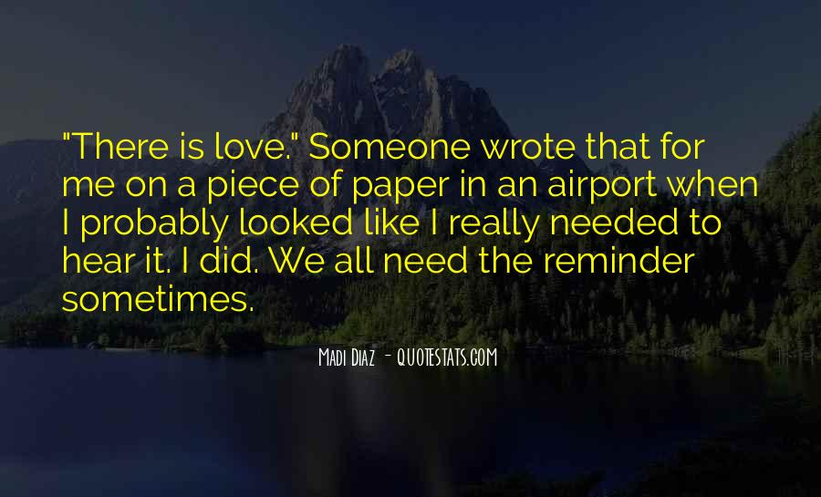 I Need Someone To Love Quotes #1680078