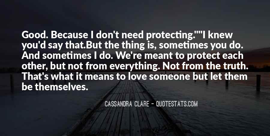 I Need Someone To Love Quotes #65967