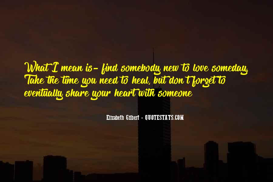 I Need Someone To Love Quotes #715292