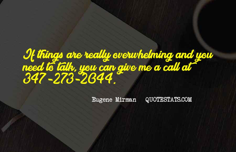 I Need Someone To Talk Quotes #49974