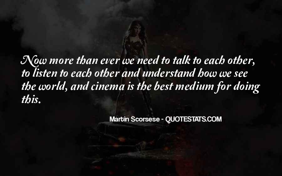 I Need Someone To Talk Quotes #53413