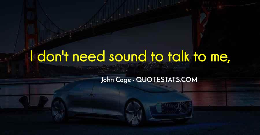 I Need Someone To Talk Quotes #99350