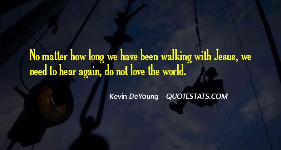 I Need To Hear I Love You Quotes #1105668