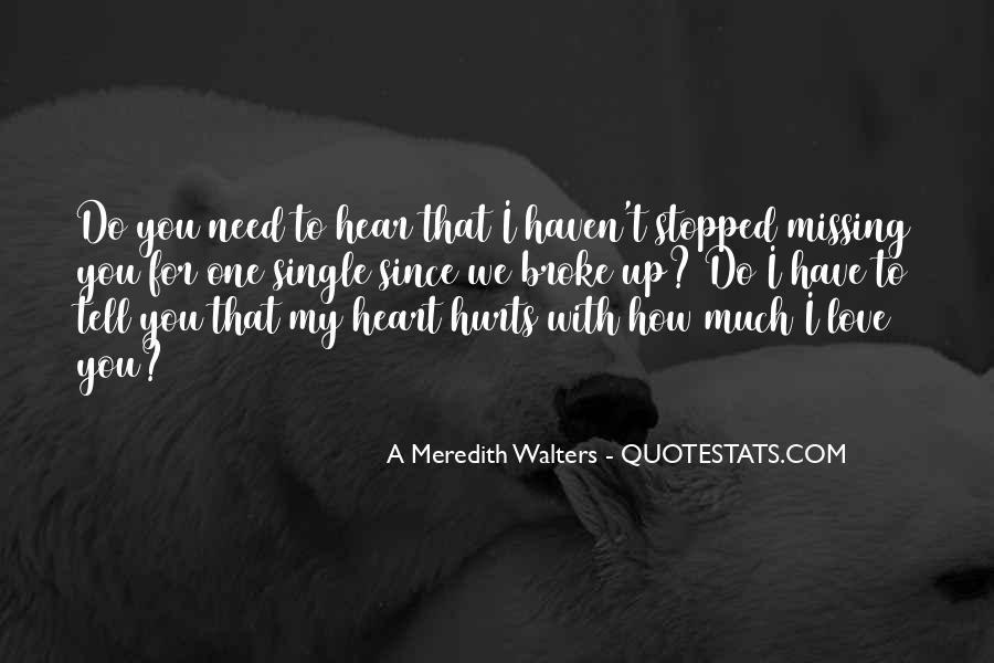 I Need To Hear I Love You Quotes #1105949