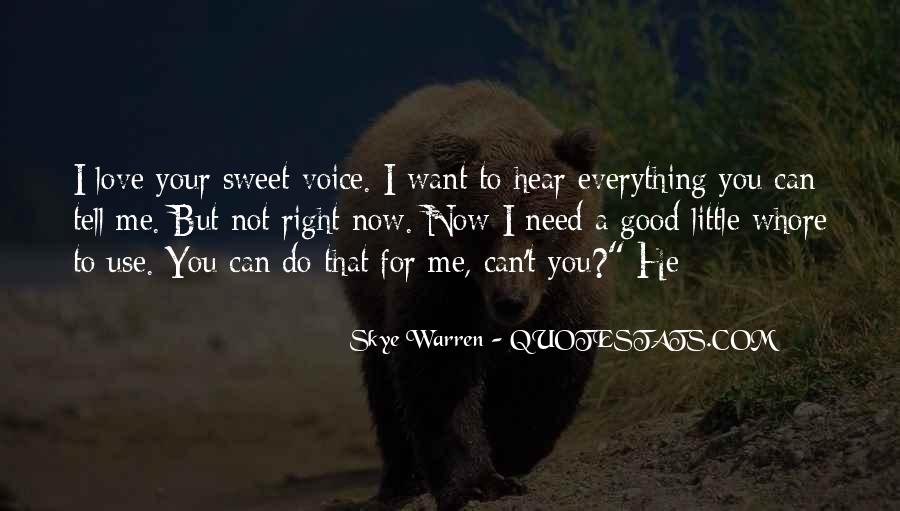 I Need To Hear I Love You Quotes #1283151