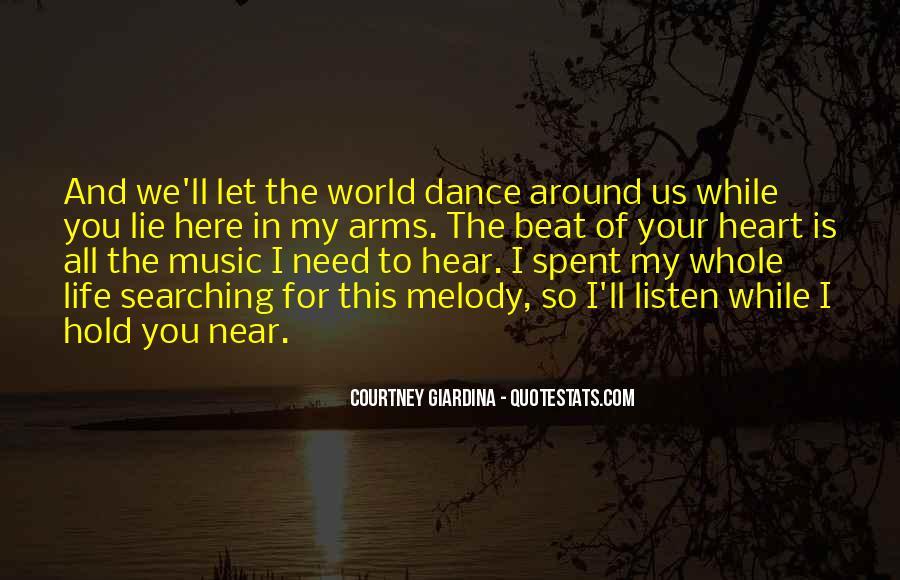 I Need To Hear I Love You Quotes #1516468