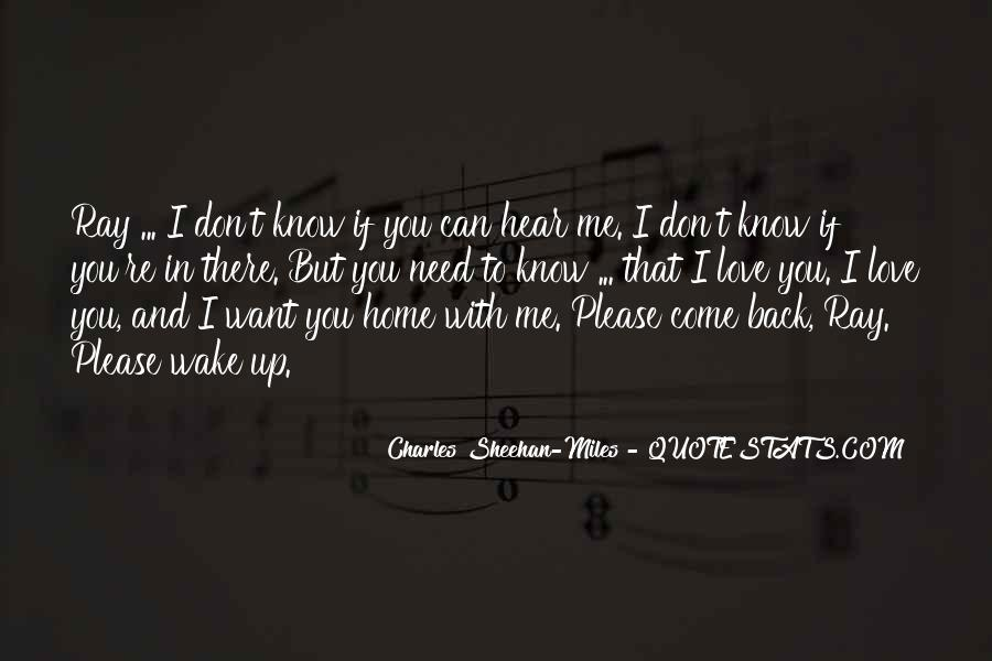 I Need To Hear I Love You Quotes #1631227