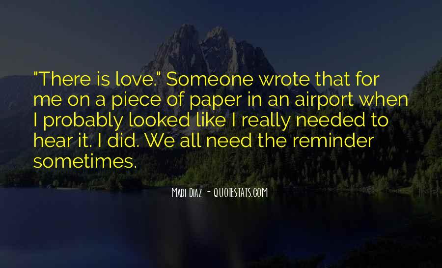 I Need To Hear I Love You Quotes #1680078