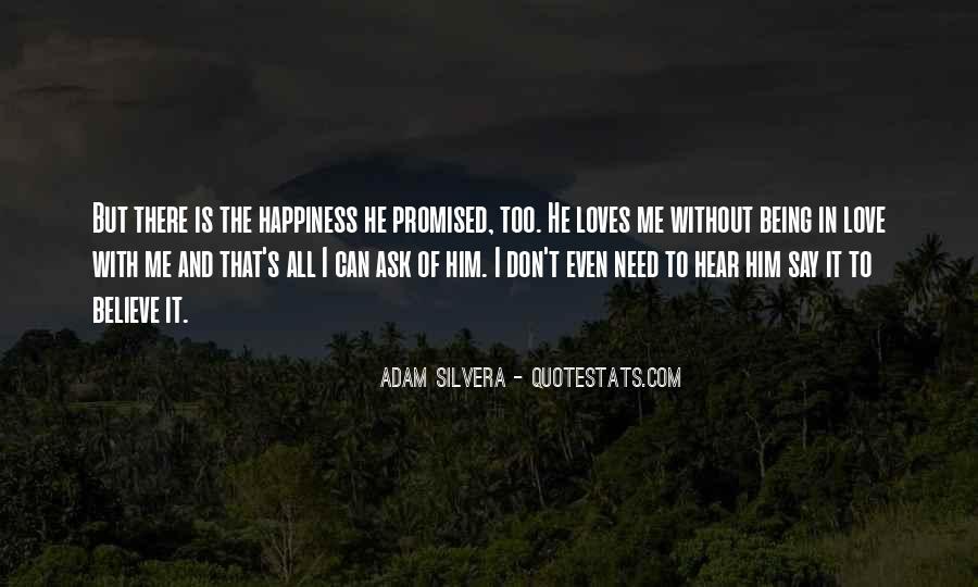 I Need To Hear I Love You Quotes #747159