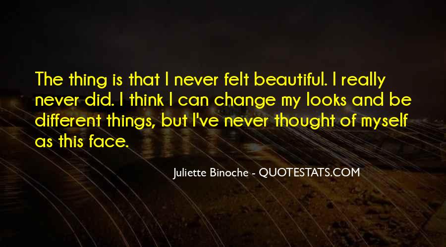 I Never Thought That Quotes #160752