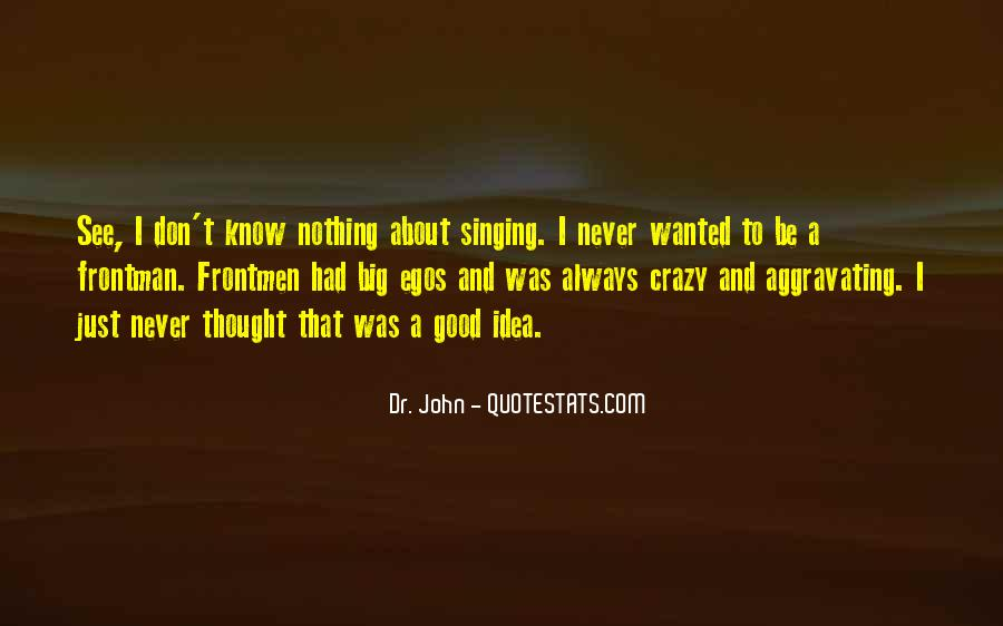 I Never Thought That Quotes #21698