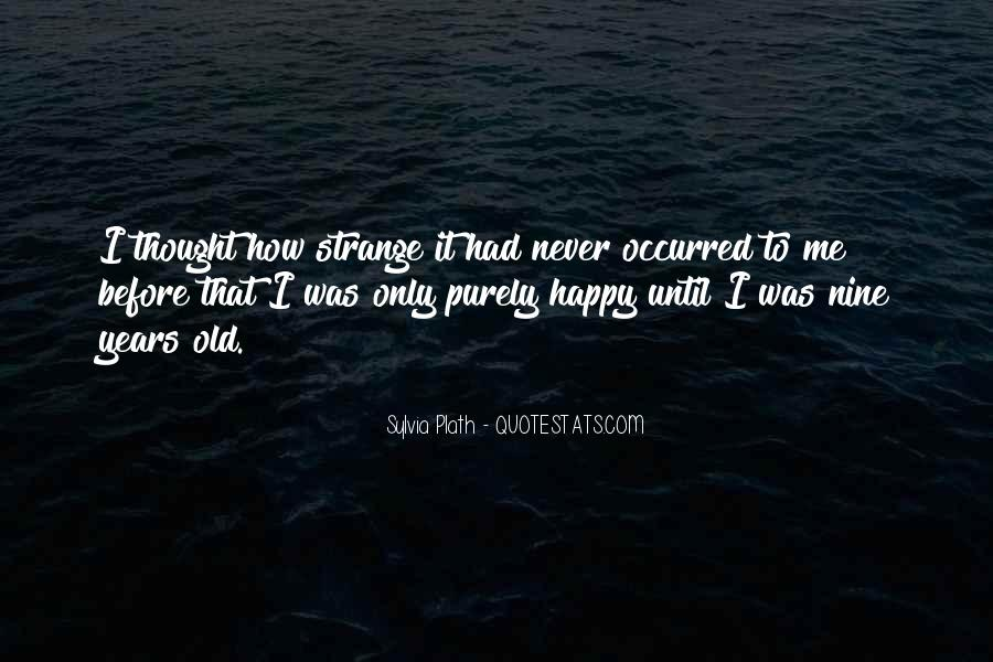I Never Thought That Quotes #35693