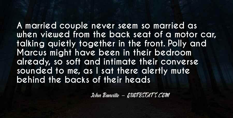 I Never Want To Get Married Quotes #11654