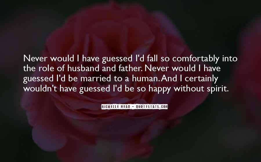 I Never Want To Get Married Quotes #121048