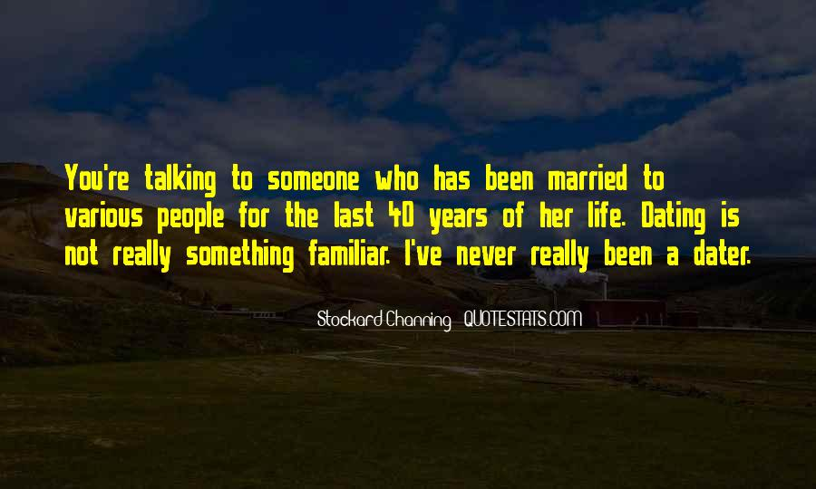 I Never Want To Get Married Quotes #15391