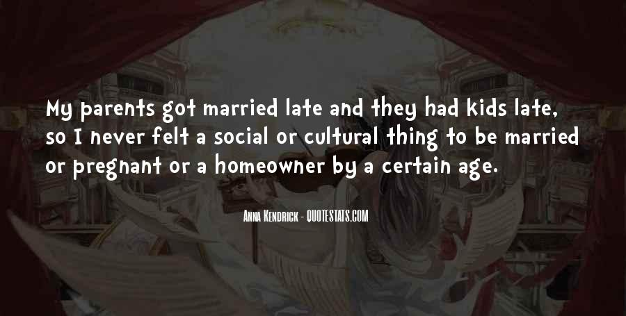 I Never Want To Get Married Quotes #16374
