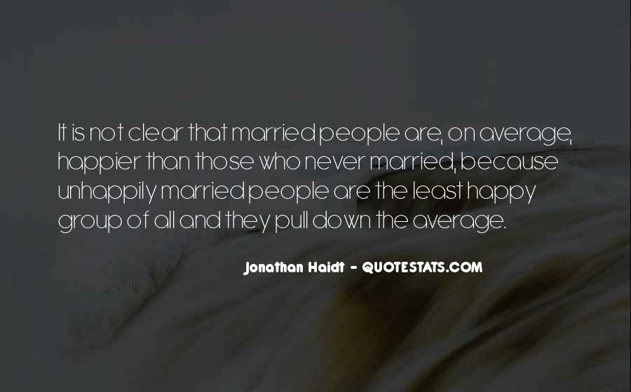 I Never Want To Get Married Quotes #176122