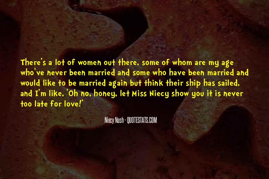 I Never Want To Get Married Quotes #52207