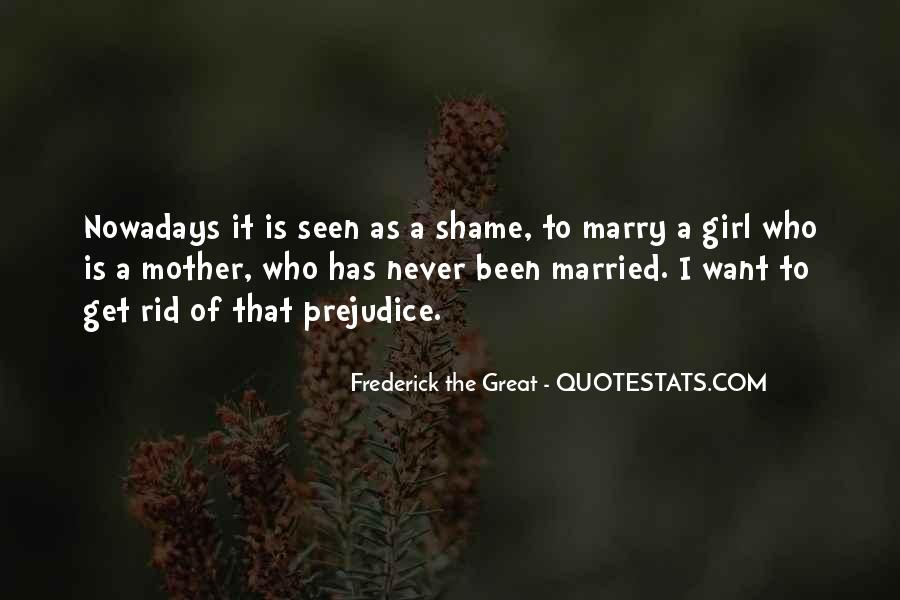 I Never Want To Get Married Quotes #94832