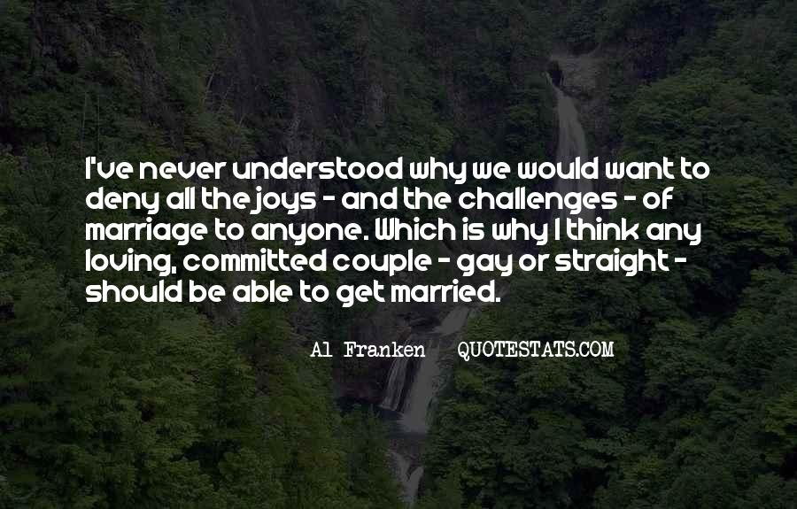 I Never Want To Get Married Quotes #957938