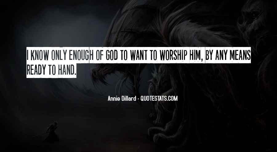I Only Want Him Quotes #1389909