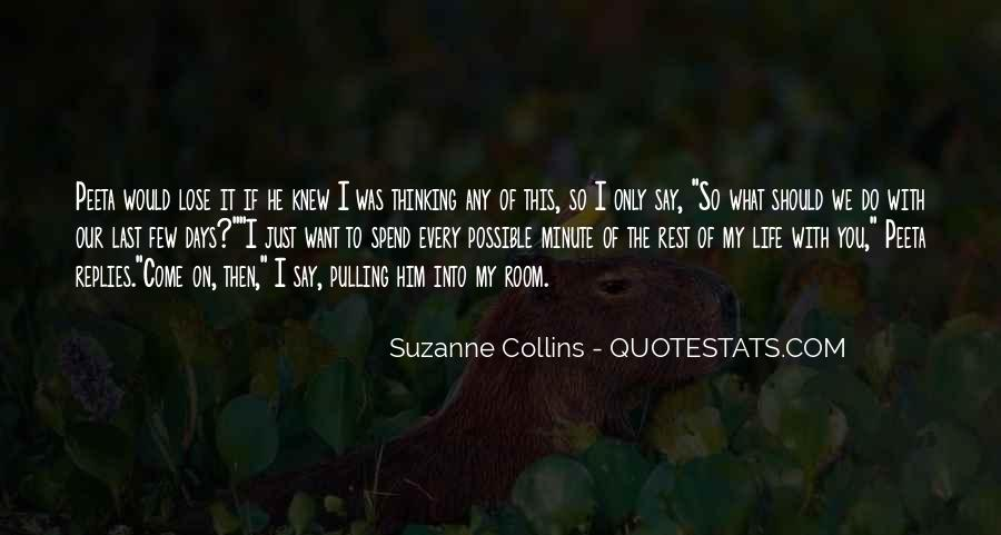 I Only Want Him Quotes #1511875