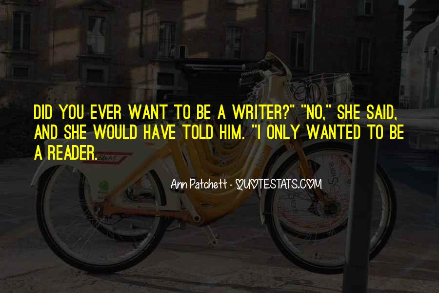 I Only Want Him Quotes #1747344
