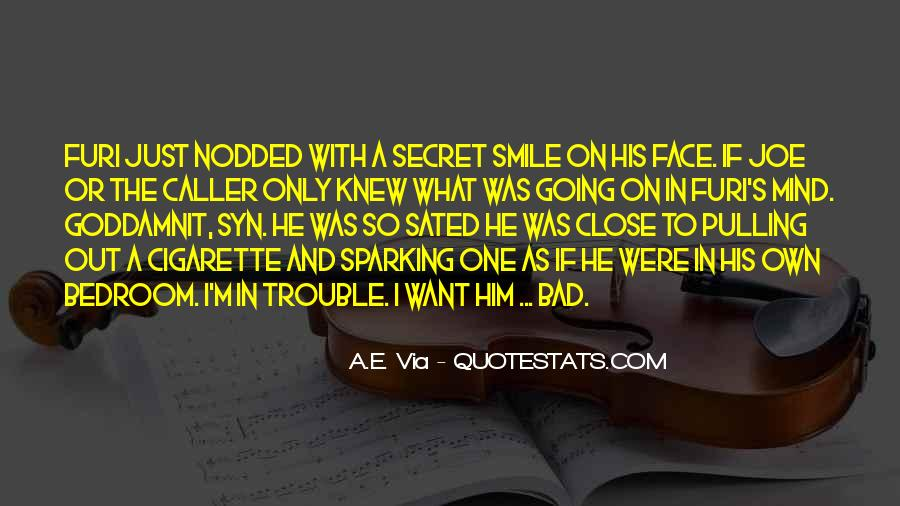 I Only Want Him Quotes #981674