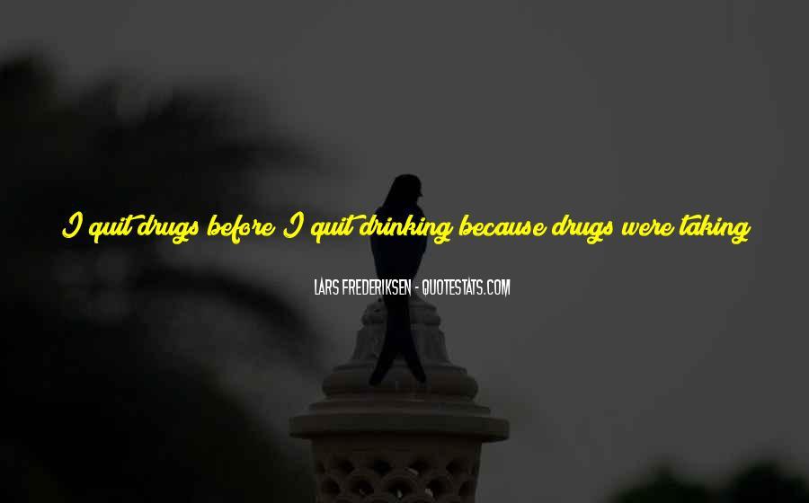 I Quit Alcohol Quotes #564144