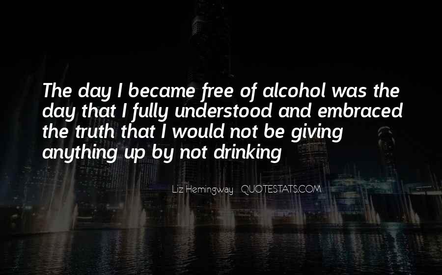I Quit Alcohol Quotes #968713