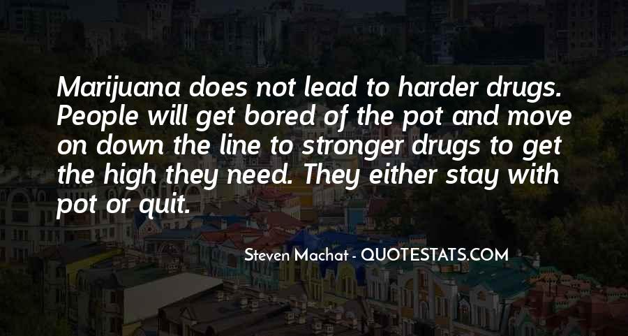I Quit Drugs Quotes #344642