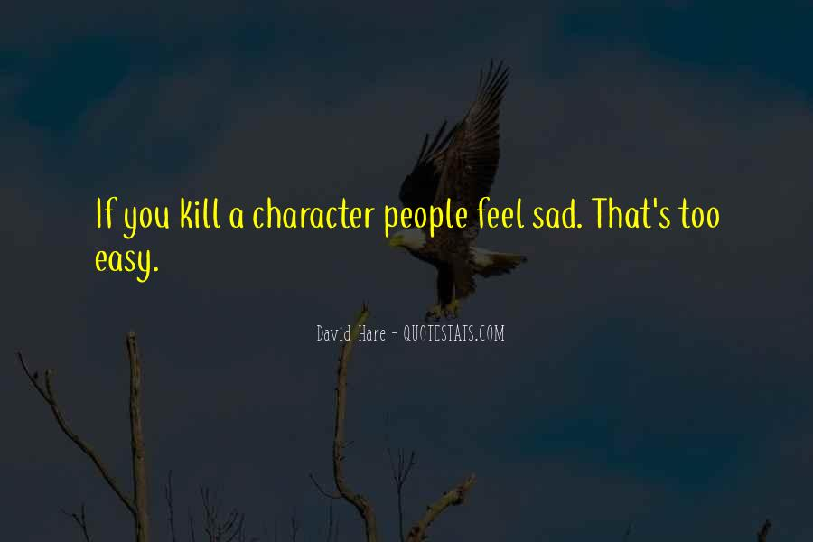 Quotes About Feel Sad #138679