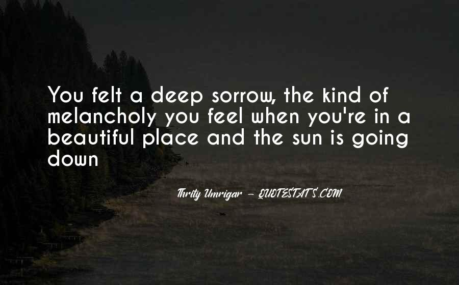 Quotes About Feel Sad #183270