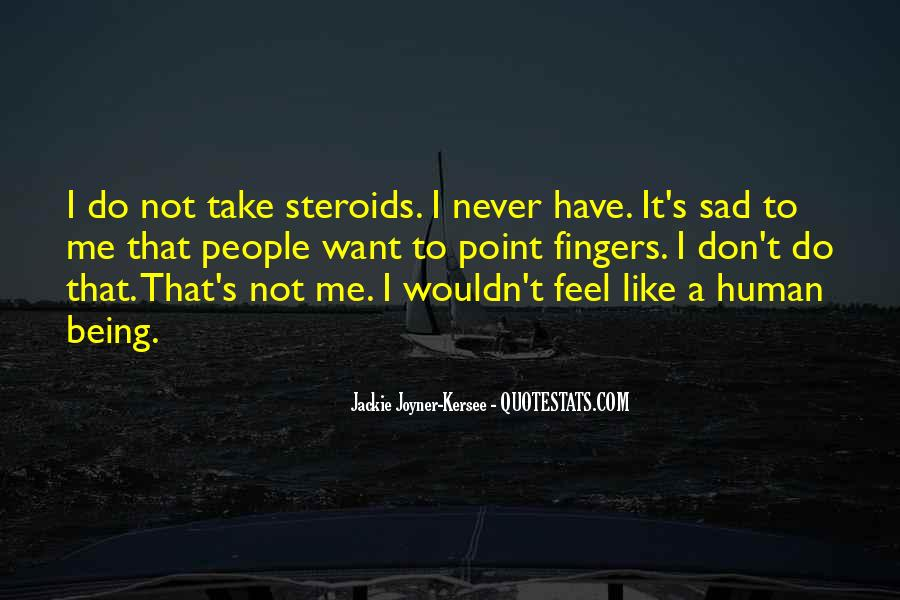 Quotes About Feel Sad #208047