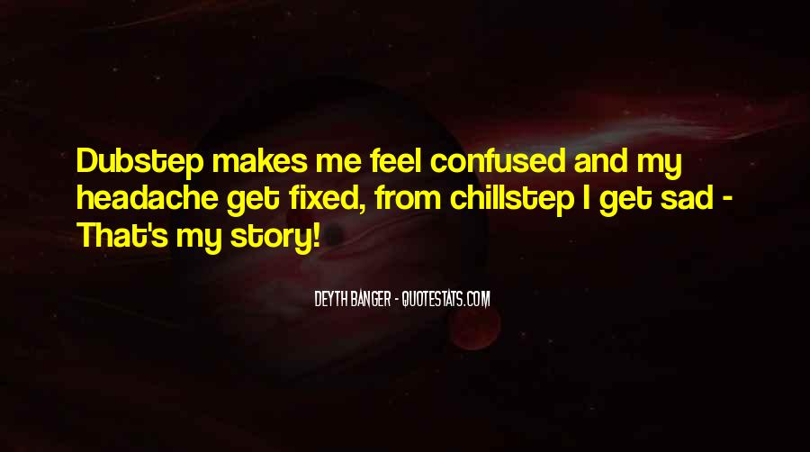 Quotes About Feel Sad #252145