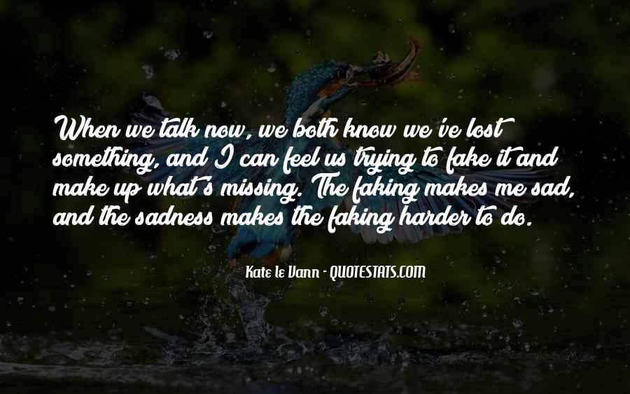 Quotes About Feel Sad #48324