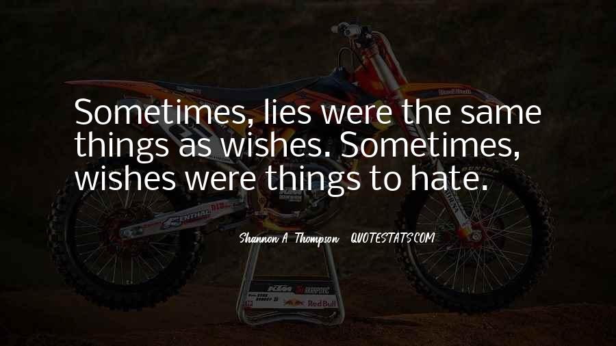 I Really Hate Liars Quotes #1704811